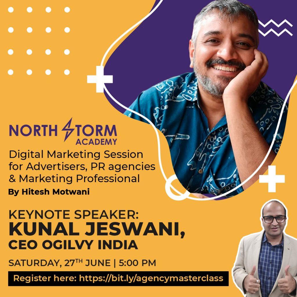 Kunal Jeswani, Digital agency masterclass